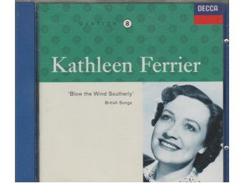 Kathleen Ferrier: Blow the Wind Southerly