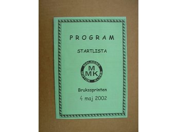 Rally Program Molkom Brukssprinten 4/5 2002