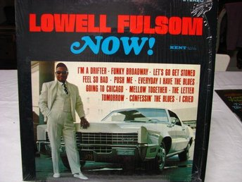 Lowell Fulsom - Now