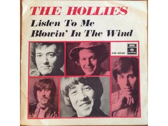 The Hollies  Listen to me/Blowin´ in the wind