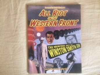 All riot on the western front. Winston Smith