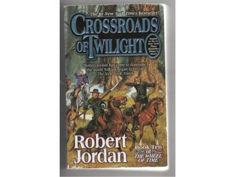 Robert Jordan - Crossroads of Twilight - Bok 10