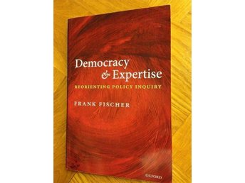 Democracy and Expertise av Frank Fischer