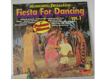 Roberto Delgado. Fiesta for dancing. Vol 2.