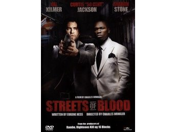 Streets of blood(dvd)-Val Kilmer-50 Cent-Sharon Stone