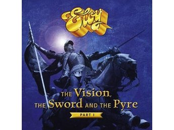 Eloy: The vision the sword & the pyre part 1 -17 (CD)