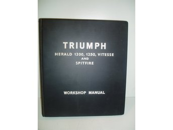 Workshop manual TRIUMPH SPITFIRE,Vitesse,Herald 1200,1250 Second Issue
