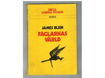 James Blish: Fåglarnas värld. Delta 1977