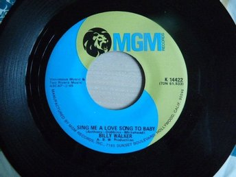 Billy Walker - Sing me a love song to baby