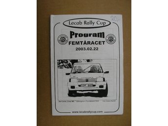 Rally Program Femtåracet Lecab rally Cup 22/2 2003
