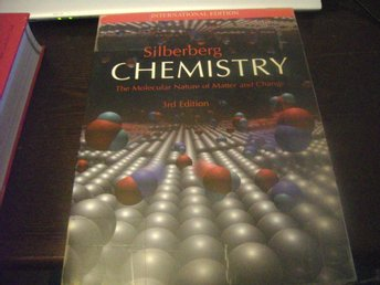 Bok: Chemistry: The Molecular Nature of Matter and Change (Silberberg)