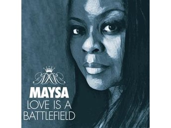 Maysa: Love Is A Battlefield (CD)