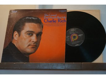 Charlie Rich - She Loved Everybody But Me - LP (Vinyl)