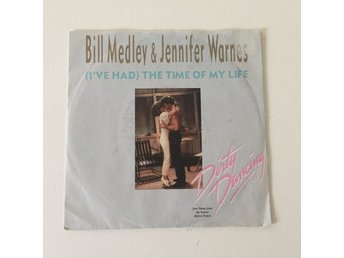 "BILL MEDLEY & JENNIFER WARNES - (I´VE HAD) THE TIME OF MY LIFE. (7"")"
