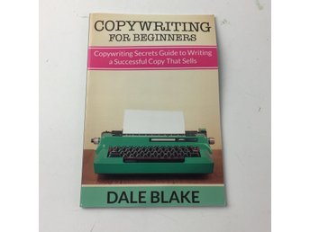Lärobok, Copywriting for Beginners, Dale Blake, Pocket, ISBN: 9781681274287