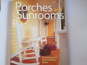 Porches and sunrooms planning and remodelling ideas
