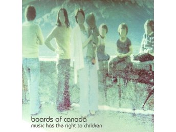 Boards Of Canada - Music Has The Right To Children - NM