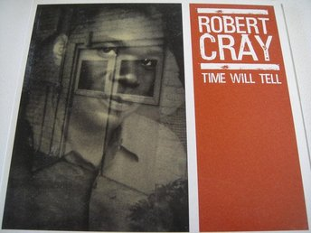 ROBERT CRAY Time will tell CD DIGIPACK TOPPSKICK!!!