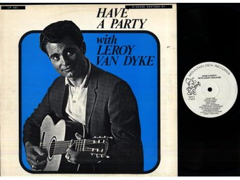LEROY VAN DYKE - HAVE A PARTY