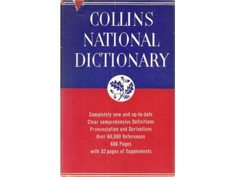 Collins national dictionary.