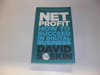 Net profit - How to succeed in digital business - David Soskin