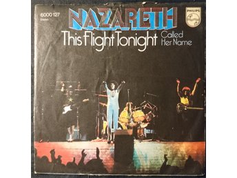 "NAZARETH   ""This flight tonight""  single 7""   Germany 1973"