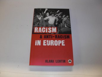 Racism & Anti-Racism in Europe - Alana Lentin