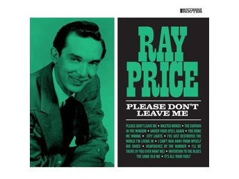 Price Ray: Please Don't Leave Me (CD)