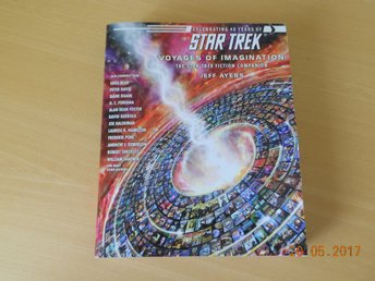 STAR TREK - Voyages of Imagination, Fiction Companion, stor bok USA 2006