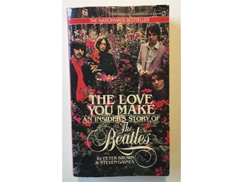 Beatles - The love you make, an insider story of The Beatles - Brown & Gaines