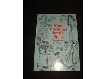 .._ ' More costumes for the stages ' av Sheila Jackson