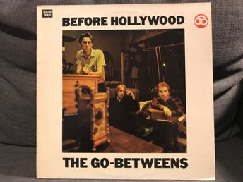 The Go-Betweens - Before Hollywood - LP
