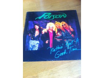 POISON - NOTHIN´ BUT A GOOD TIME