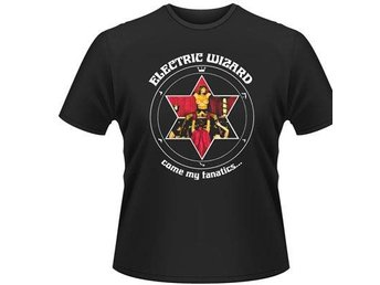 ELECTRIC WIZARD COME MY FANATICS... T-Shirt - X-Large