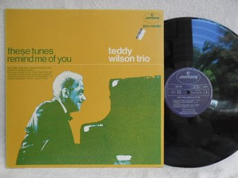 TEDDY WILSON TRIO - THESE TUNES REMIND ME OF YOU - 9291 057