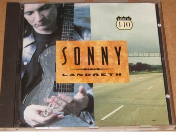 SONNY LANDRETH, South of I-10, rock, southern
