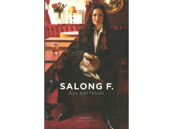 Åsa Mattsson: Salong F.