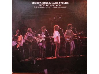 Crosby, Stills, Nash & Young  Nice to see you