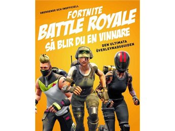 Fortnite Battle Royal - Så blir du en vinnare