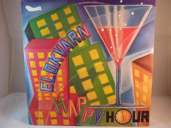 ELDKVARN  HAPPY HOUR - EN GÅNG I LIVET  (MAXI SINGLE-VINYL)