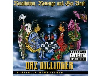 Dillinger Daz: Retaliation Revenge and Get back (CD) Ord Pris 169 kr SALE