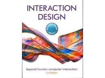 Interaction Design: Beyond Human-Computer Interaction 9780470665763