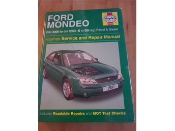 Haynes Ford handbok:  Ford Mondeo Petrol & Diesel (Oct 00 – Jul 03) X to 03