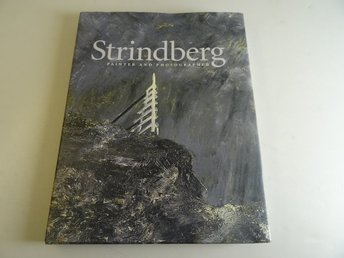 Strindberg  Painter and photographer