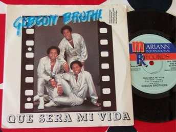 "GIBSON BROTHERS - QUE SERA MI VIDA (SHORT VERSION) 7"" 1979"