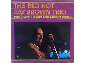 Ray Brown Trio titel* The Red Hot Ray Brown Trio - Hägersten - Ray Brown Trio titel* The Red Hot Ray Brown Trio - Hägersten