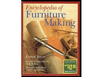 Encyclopedia of Furniture Making (rikt illustrerad)