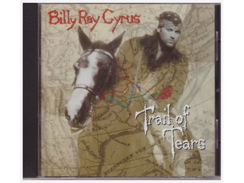 BILLY RAY CYRUS      TRAIL OF TEARS      CD