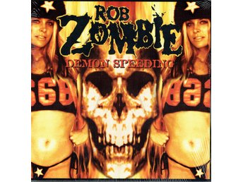 ROB ZOMBIE - DEMON SPEEDING. 7""