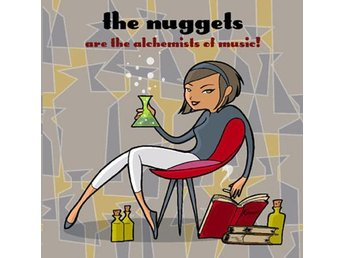 Nuggets - Are The Alchemists of Music! - CD NY - FRI FRAKT